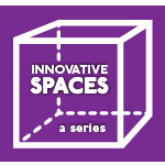 Dallas Innovates Innovative Spaces Series
