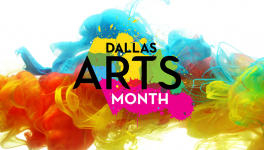 Dallas Arts Week Grows into Dallas Arts Month